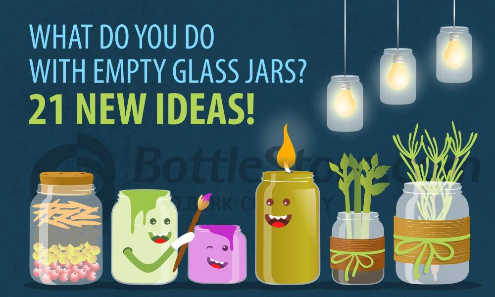 what do you do with empty glass jars 21 new ideas