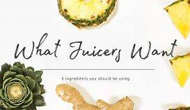 What Juicers Want