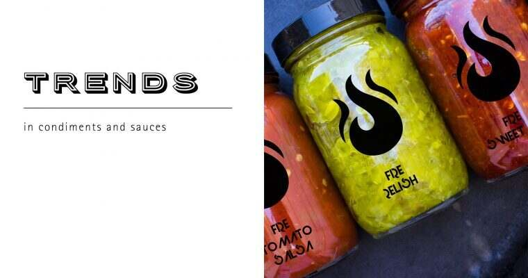 Trends in Condiments and Sauces
